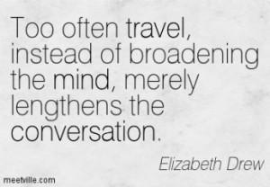 cropped-quotation-elizabeth-drew-conversation-travel-mind-meetville-quotes-235827.jpg